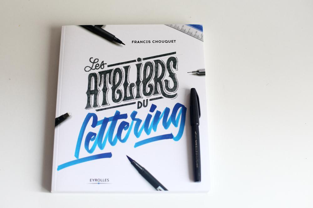"""Le livre de Francis Chouquet """"Les ateliers du lettering"""""""